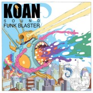KOAN Sound – Funk Blaster (Culprate Remix)
