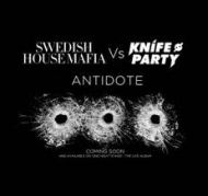 Swedish House Mafia vs. Knife Party – Antidote