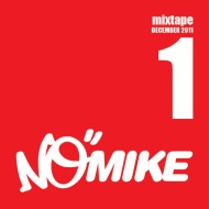 No Mike – Vol I December Mixtape [Free Download]