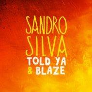 Sandro Silva – ToldYa