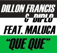 Diplo's countdown / Dillon Francis & Diplo feat. Maluca – QueQue