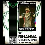 Rihanna – You Da One (FonikRemix)