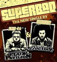Doctor P & Flux Pavilion – Superbad[DD]