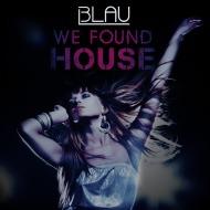 3LAU – We Found House[EP]