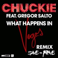 Chivatazos / Chuckie Feat. Gregor Salto – What Happens In Vegas (Save The Rave Remix) + Porter Robinson – Spitfire (Save The Rave Electro Re-Fix)