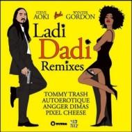Steve Aoki Ft. Wynter Gordon – Ladi Dadi (Autoerotique Remix) + Korn feat. Skrillex – Get up (Autoerotiqueremix)