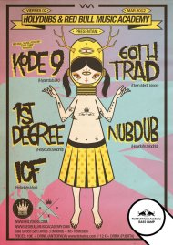 HOLYDUBS & RBMA Bass Camp present: KODE9 & GOTH TRAD