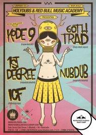 HOLYDUBS & RBMA Bass Camp present: KODE9 & GOTHTRAD