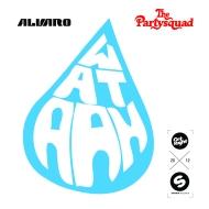 Alvaro & The Partysquad –Wataah