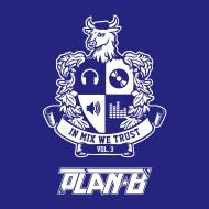 Plan-B: In Mix We Trust Vol. 3[mixtape]