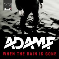 Adam F – When The Rain Is Gone (Delta Heavy Remix)