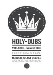 DJ NubDub (Holydubs) – Springtime + Holydubs Holy Friday Party (Sala Siroco)