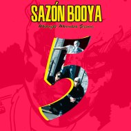 Sazon Booya – Midnight Moombah Sessions vol. 5 (free download) (+ vol. 4, 3, 2 & 1 free download)