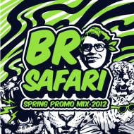 Bro Safari – Spring Promo Mix 2012