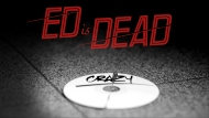 Ed is Dead – Crazy (official video)