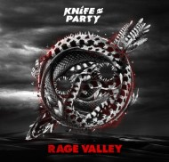 Knife Party – Rage Valley [EP]