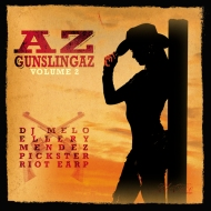 El Cuco Recordings presents: AZ GUNSLINGAZ Volume 2 (+ Volume 1) [free downloads]