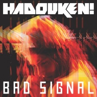 Hadouken! – Bad Signal (alternate video + Xilent remix)