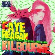 Kilbourne – Faye Reagan EP (freedownload)