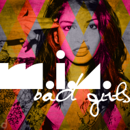 Chivatazos / M.I.A. – Bad Girls (Drift Static Remix) [freedownload]