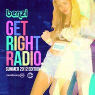 BENZI – Get Right Radio (Summer 2012 Edition) [freedownload]