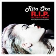 Rita Ora – RIP (Delta Heavy Remix) (MENDEZ MOOMBAHCORE BOOTLEGREMIX)