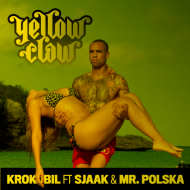 Yellow Claw – Krokobil (Ravage + Dirtcaps + Hoodie + FeestDJRuud + The Partysquad + Alvaro x Naffz remixes)