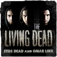 Zeds Dead x Omar LinX – The Living Dead EP