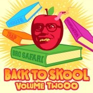 Bro Safari – Back To Skool Mix Vol. 2 [download]