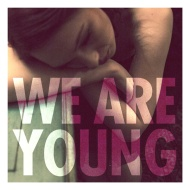 Fun – We Are Young (David Heartbreak's Agressive Rave Remix + Gekkei Moombahton Edit) [free download]