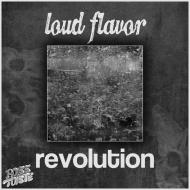 Loud Flavor – Revolution (Trap EP) + Animal (Moombah EP)