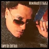 MiniMaxX x DJEJ – Tempo Got Our Back (Las Gurlas) [freedownload]