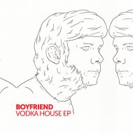 BOYFRIEND – VODKA HOUSE EP TEASER [DIABLUMA SOUND]