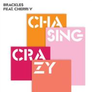 Brackles x Cherri V – Chasing Crazy (Official Video)