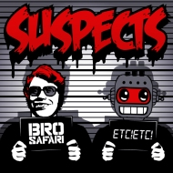 Bro Safari x ETC!ETC! – Suspects [Free Download]