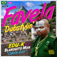 Edu K feat. Blanquito Man – Favela dubstylin' (Caballo edit) [free download]