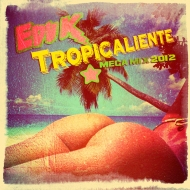 Edu K – Tropicaliente Mix 2012