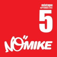 No Mike – Vol V September Mixtape [Free Download]