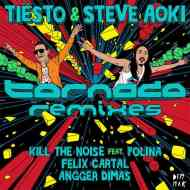 Steve Aoki x Tiesto  – Tornado feat. Polina (Kill The Noise Remix)
