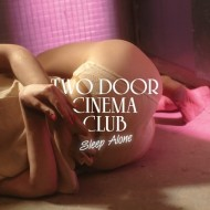 Two Door Cinema Club – Sleep Alone (The Knocks Remix)