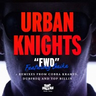 Urban Knights Ft. Gaika – FWD (Official Video)