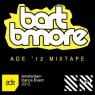 Bart B More – ADE '12 Mixtape