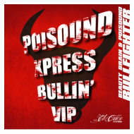 Beauty Brain & Poisound – Bullfighter ( Poisound Xpress Bullin' VIP) [Free Download]