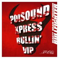 Beauty Brain & Poisound – Bullfighter ( Poisound Xpress Bullin' VIP) [FreeDownload]