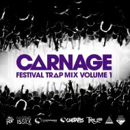 DJ Carnage – Carnage Festival Trap Mix –Vol.1