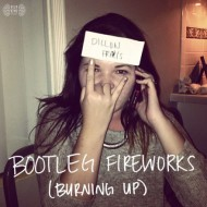 Dillon Francis – Bootleg Fireworks (Burning Up)