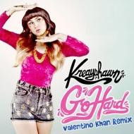 Kreayshawn – Go Hard (Valentino Khan Remix) [FREEDL]