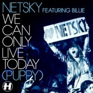 Netsky – We Can Only Live Today (Puppy) (Feat Billie) – Camo and Krooked Remix (Official Music Video)