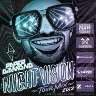 Paper Diamond – Night Vision Tour Mix 2012 [download]