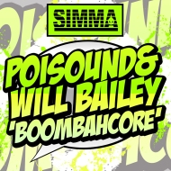 Poisound x Will Bailey – Boombahcore (Preview)